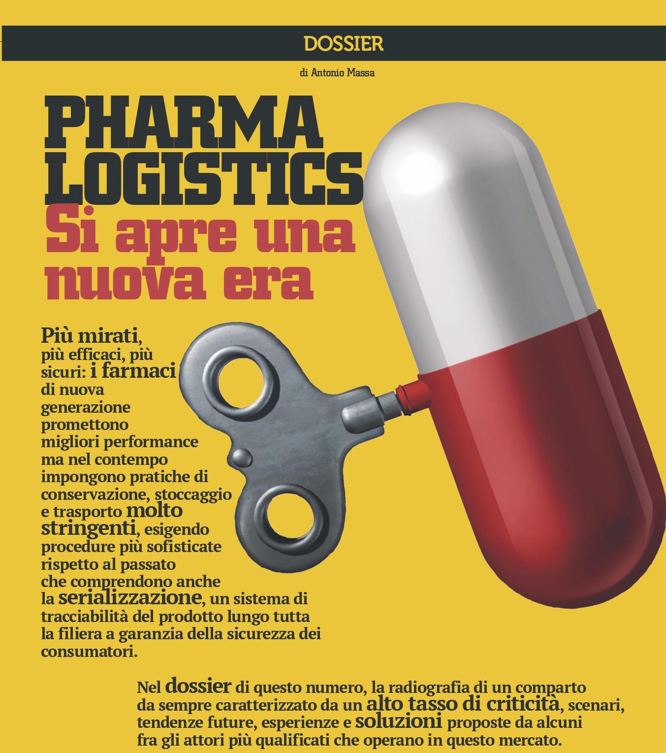 Dossier: logistica del Pharma. Si apre una nuova era